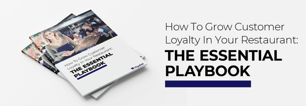 how to grow customer loyalty in your restaurant: the essential playbook